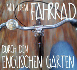 mit dem Fahrrad durch den englischen Garten